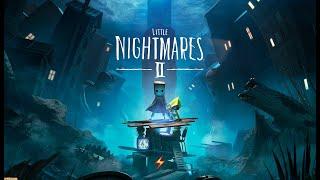 [RU/EN] Первый раз ВЕСЬ Little Nightmares 2 №1 120 follow 150 Это возможно? Стать Сильнее
