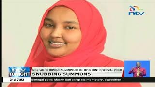 MPs, Fail To Honour Summons By DCI Over Fatuma Gedi's Controversial Video