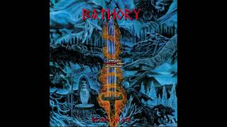 BATHORY   11  The revenge of the blood on ice