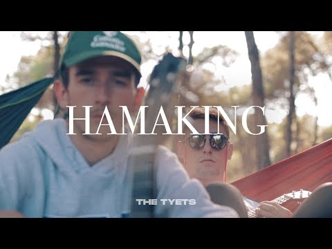 HAMAKING | THE TYETS (VIDEOCLIP)
