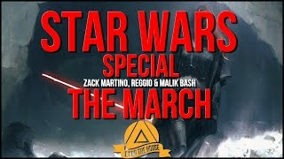 Zack Martino, REGGIO & Malik Bash - The March