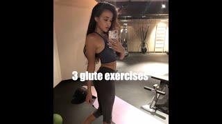 3 Glutes exercises