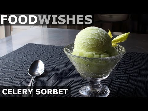 Celery Sorbet – Food Wishes
