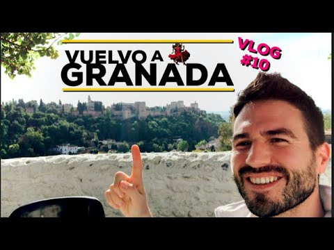 Vuelvo a Granada - Vlog #10