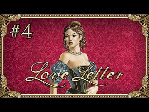 Love Letter - #4 - Give Your Heart Away! (4 Player Gameplay)