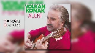 Volkan Konak - Aleni Aleni (Engin Öztürk Remix)