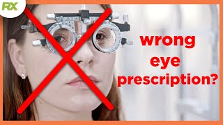 How do You Know Your Glasses Prescription is Wrong?