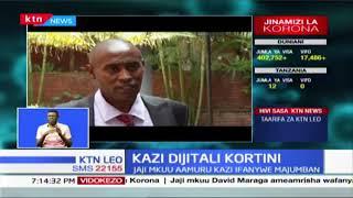 Kazi Dijitali Kortini: Ofisi ya mkurugenzi wa mashtaka yazindua mbinu mpya ya kutekeleza kazi