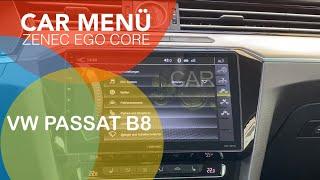 Car Menü und Fahrzeugfeatures im VW Passat B8 mit Zenec Ego Core Z-E1010