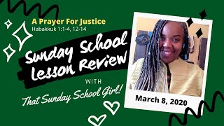📚⚖️🙏🏾Sunday School Lesson: A Prayer For Justice - March 8, 2020