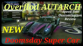 Overflod Autarch New Doomsday Super Car*Speed Test, Customization, And Review GTA 5 Online