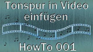 001 - HowTo - Tonspur in Video einfügen (XMedia Recode)