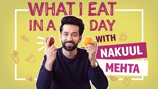 What I Eat In A Day With Nakuul Mehta| Pinkvilla| Ishqbaaaz| Lifestyle