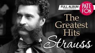 Johann STRAUSS - The Greatest Hits (Full album)