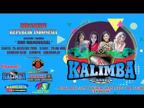 KAMILAU 8  LIVE BANGSRI GEDE,KRIWEN,SKH, //OM KALIMBA //SRI KOYO SOUND//25 AGUSTUS 2018