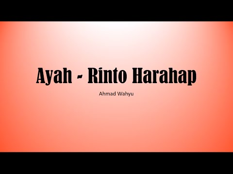 Ayah   Rinto Harahap Full Lyrics Mp3