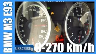 BMW M3 Convertible E93 M-DCT LAUNCH CONTROL 0-270 km/h FAST! Acceleration & Top Speed Run