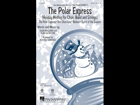 The Polar Express Holiday Medley