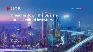 UOB @ SFFxSWITCH 2020 | OurCrowd - Breaking down the barriers for Accredited Investors