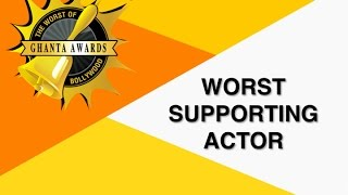 Worst Supporting Actor By Manan Desai   The Ghanta Awards 2016