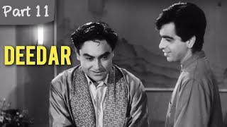 Deedar  Part 11/12  Cult Blockbuster Movie  Dilip Kumar Nargis Ashok Kumar