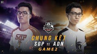 Chung kết Saigon Phantom vs Adonis Esports - Game 2 - ĐTDV Mùa Xuân 2018
