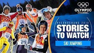 Ski Jumping Stories to Watch at PyeongChang 2018   Olympic Winter Games