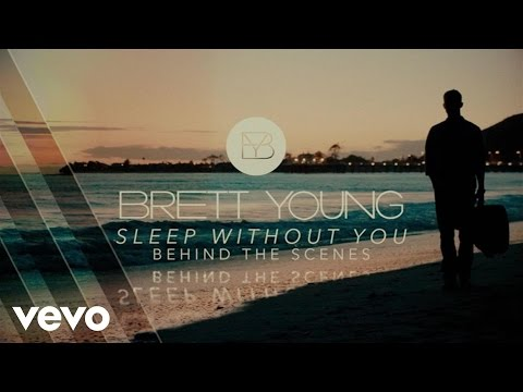 Brett Young - Sleep Without You (Behind The Scenes)