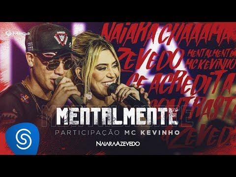 Naiara Azevedo – Mentalmente part. MC Kevinho (DVD Contraste)