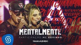 Naiara Azevedo & MC Kevinho - Mentalmente (Live)