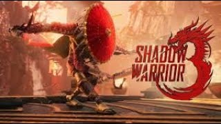 Shadow Warrior 3 Gameplay HD Very Funny