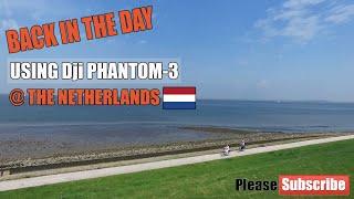 Back in the day using Dji Phantom-3 (04-22-'18) @ The Netherlands