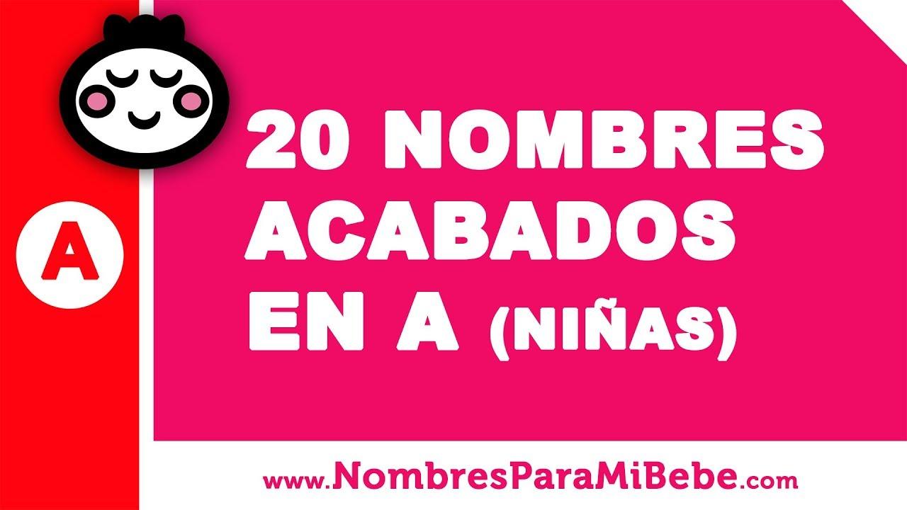 20 nombres para niñas terminados en A - los mejores nombres de bebé - www.nombresparamibebe.com
