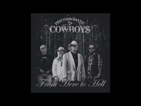 Teaser: Psychosomatic Cowboys - From Here to Hell