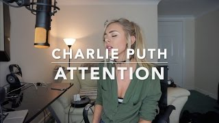 Charlie Puth - Attention | Cover #bestcoverever
