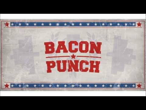 Video of Bacon Punch