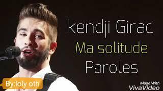 Kendji Girac   Ma Solitude (مترجمه)