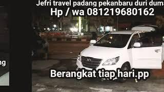 preview picture of video 'VIRAL JEFRI TRAVEL DUMAI DURI PEKANBARU PADANG HP/ WA 081326256204 BERANGKAT TIAP HARI.PP'