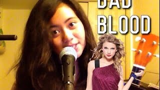 Bad Blood - Taylor Swift (cover)