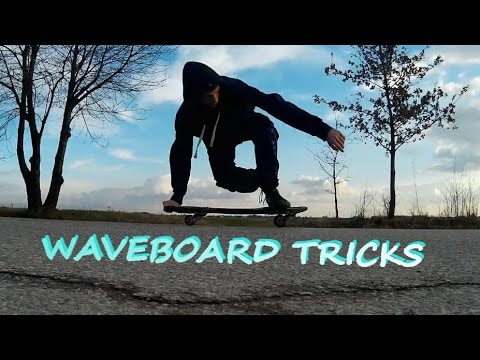 Waveboard Tricks!