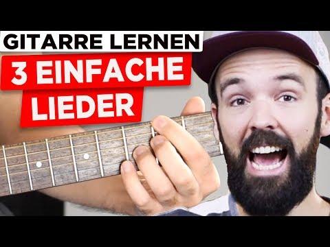 Gitarre lernen für Anfänger - 3 coole Lieder - sehr einfach & auf Deutsch