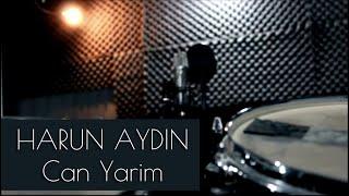 Harun Aydın - Can Yarim
