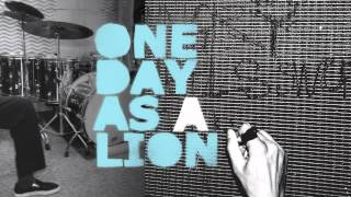 One Day As A Lion - 'One Day As A Lion' (Full Album Stream)