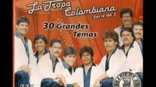 Las Chiquillas - La Tropa Colombiana  (Video)