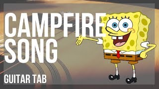 Guitar Tab: How to play Campfire Song (Spongebob) by Dan Povenmire