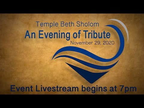 Temple Beth Sholom Virtual Evening of Tribute
