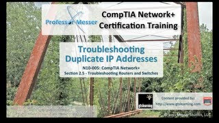 Troubleshooting Duplicate IP Addresses - CompTIA Network+ N10-005: 2.5