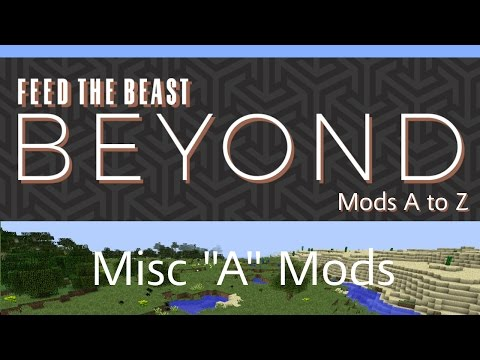 AE2 Stuff, Akashic Tome, AppleSkin, Aquaculture Tutorials - FTB Beyond - Mods A to Z