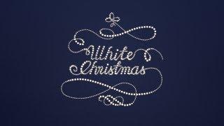 "12/17/17 - ""With Every Christmas Card I Write"" - White Christmas"