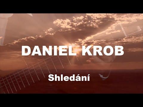 Daniel Krob Band - Shledání (Official video)